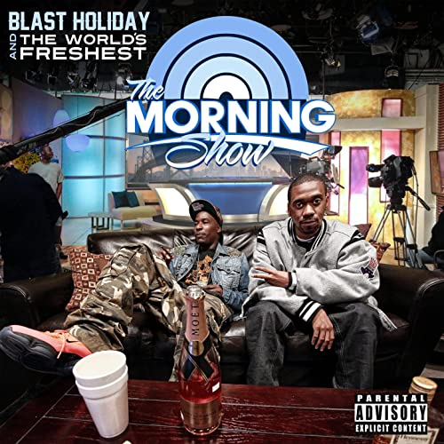 Blast Holiday & The World's Freshest – The Morning Show