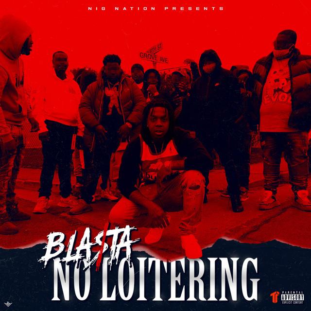 Bla$ta – No Loitering