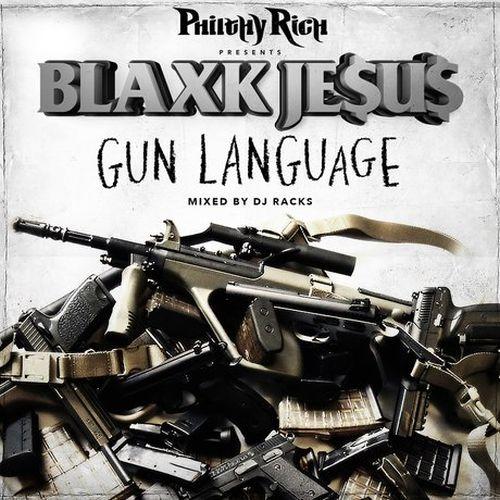 Blaxk Je$u$ – Philthy Rich Presents: Gun Language