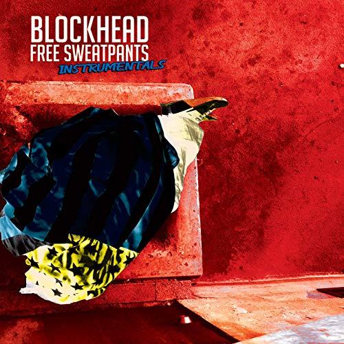 Blockhead – Free Sweatpants – The Instrumentals