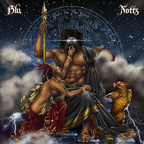 Blu & Nottz – Gods In The Spirit