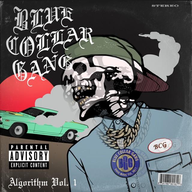 Blue Collar Gang – Stalley Presents: BCG Algorithm, Vol. 1