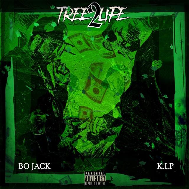 Bo Jack & K.I.P – Tree Life 2