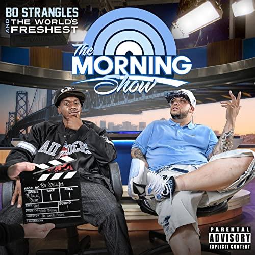 Bo Strangles & The World's Freshest – The Morning Show
