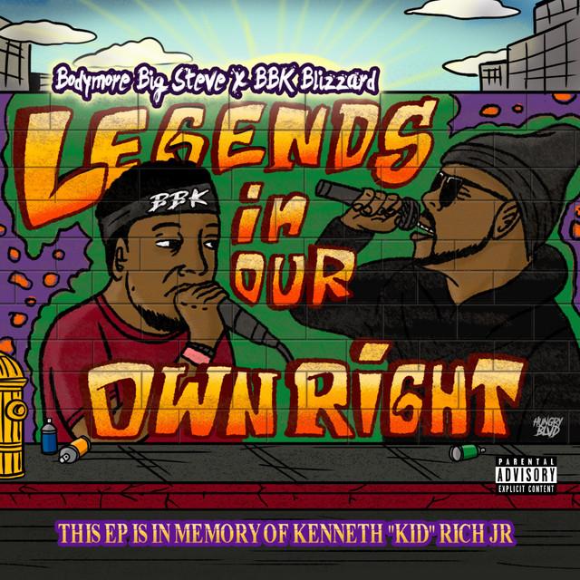 Bodymore Big Steve & BBK Blizzard – Legends In Our Own Right