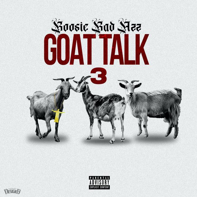 Boosie Badazz - Goat Talk 3