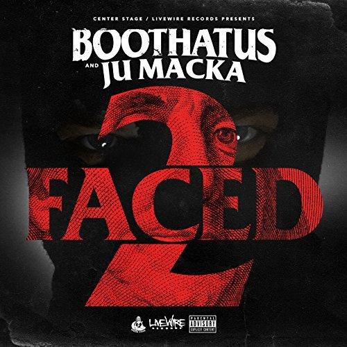 Boothatus & Ju Macka – 2 Faced