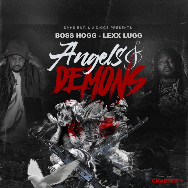 Boss Hogg & Lexx Lugg – Angels & Demons