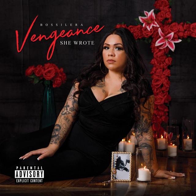 Bossilera – Vengeance She Wrote
