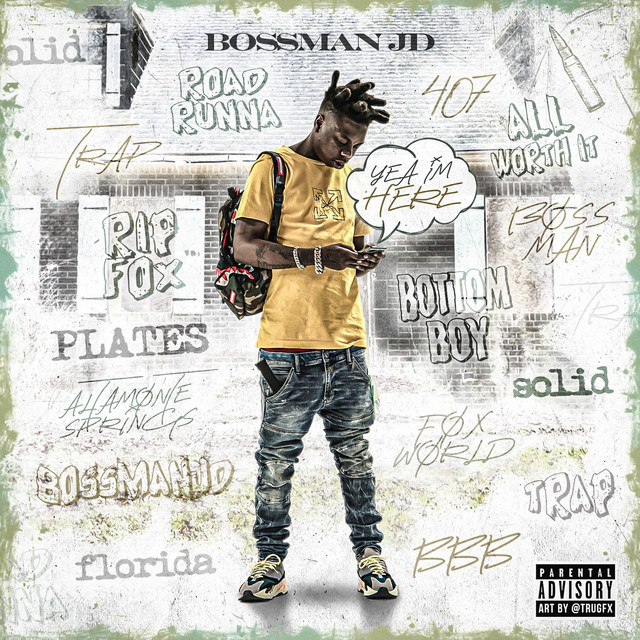 Bossman JD – Yea Im Here