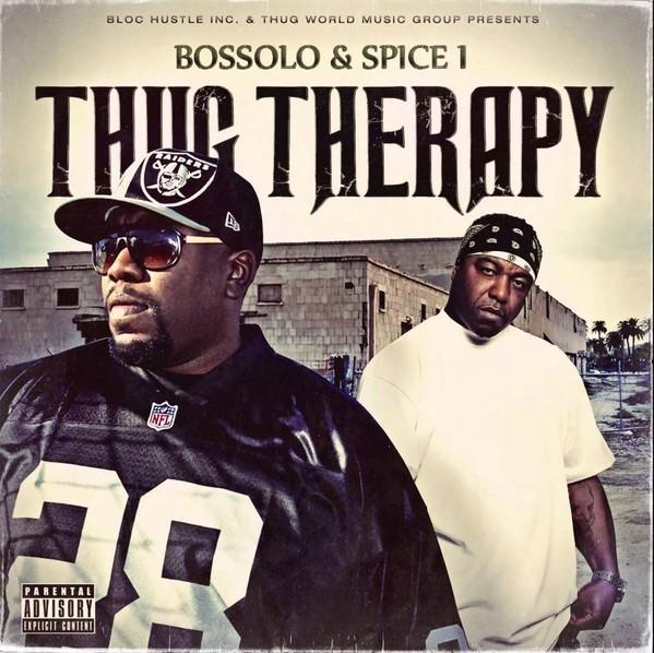 Bossolo & Spice 1 – Thug Therapy