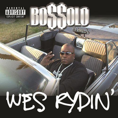 Bossolo – Wes Rydin'