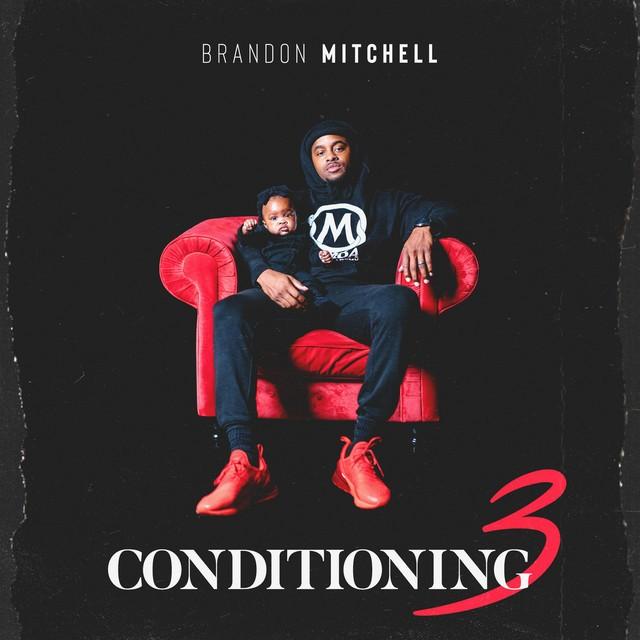 Brandon Mitchell – Conditioning 3