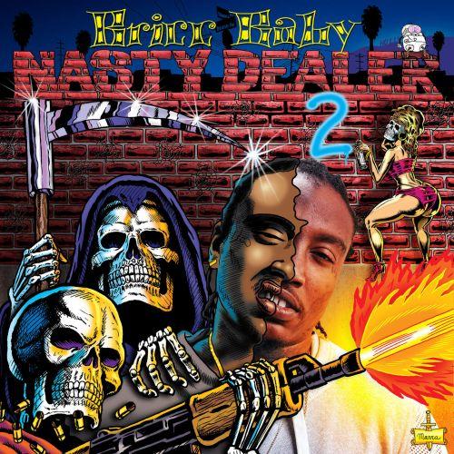 Bricc Baby – Nasty Dealer 2