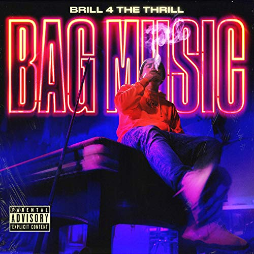Brill 4 The Thrill – Bag Music