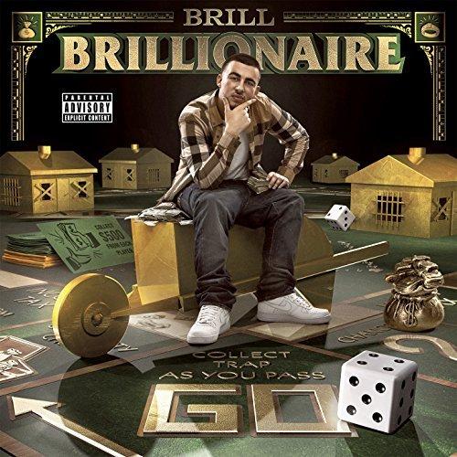 Brill 4 The Thrill – Brillionaire
