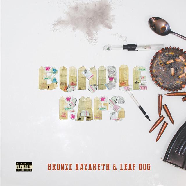 Bronze Nazareth & Leaf Dog – Bundle Raps