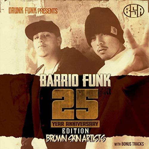 Brown Skin Artists & Big Chuco – Barrio Funk