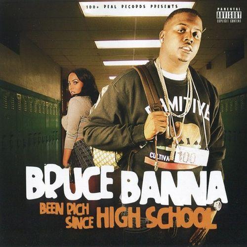Bruce Banna – Been Rich Since High School