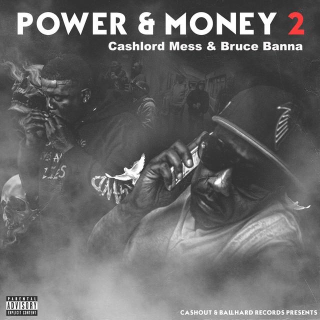 Bruce Banna & Cashlord Mess – Power & Money 2