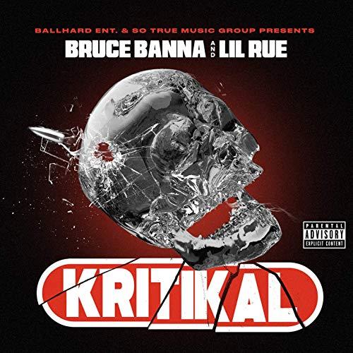 Bruce Banna & Lil Rue – Kritikal