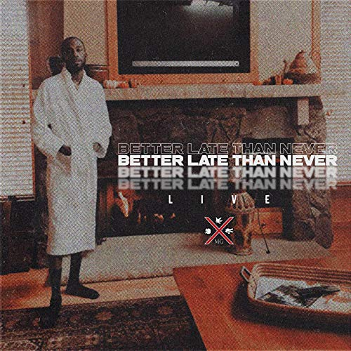 BrvndonP – Better Late Than Never (Live)