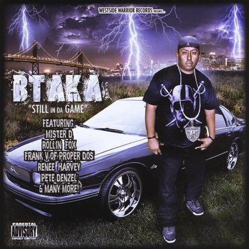 Btaka – Still In Da Game