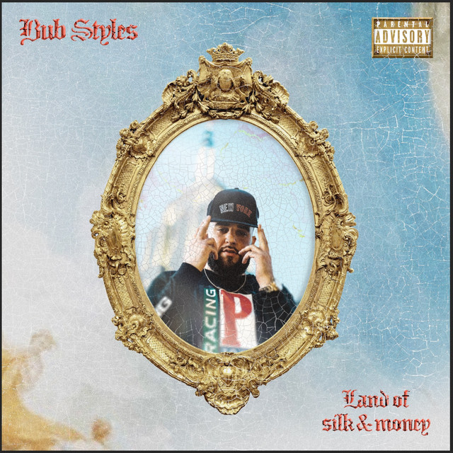 Bub Styles – Land Of Silk And Money