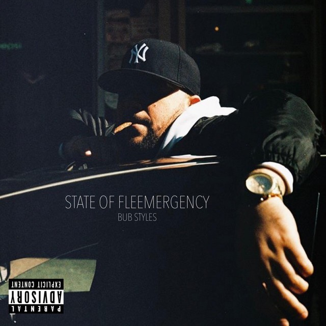 Bub Styles – State Of Fleemergency