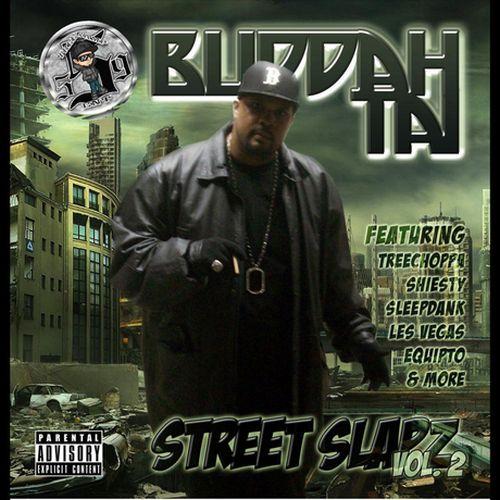 Buddah Tai – Street Slapz, Vol.2
