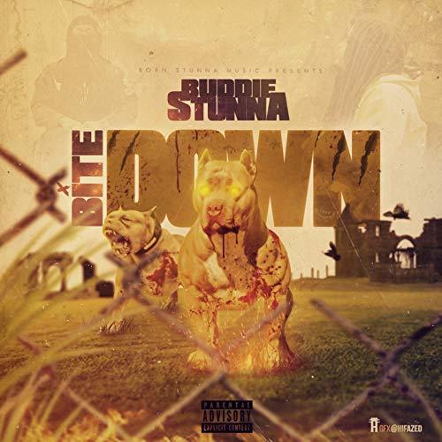 Buddie Stunna – Bite Down