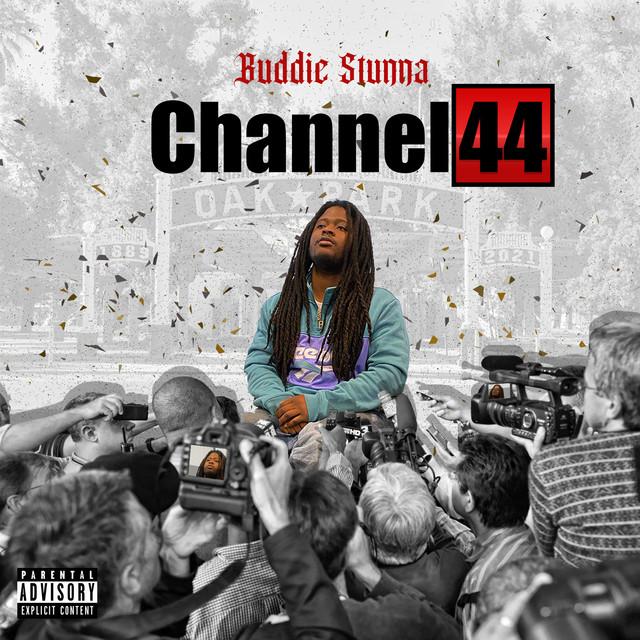 Buddie Stunna – Channel 44