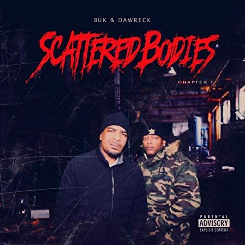 Buk & Dawreck – Scattered Bodies, Chapter 1