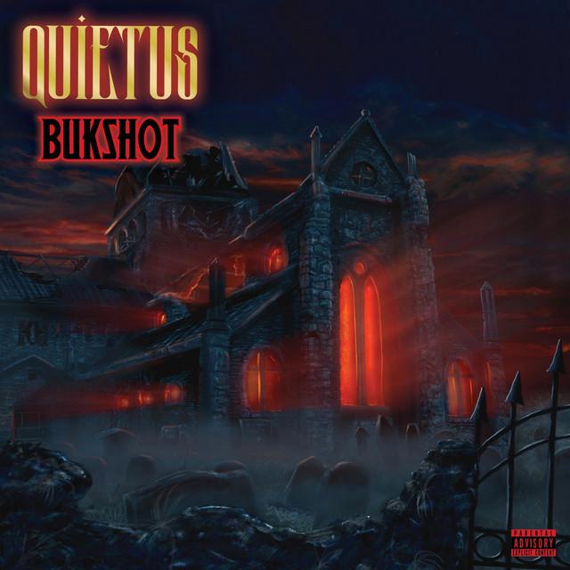 Bukshot – Quietus