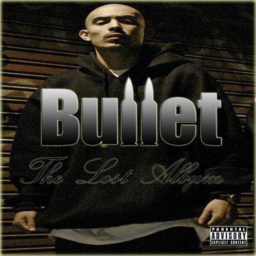 Bullet – The Lost Album