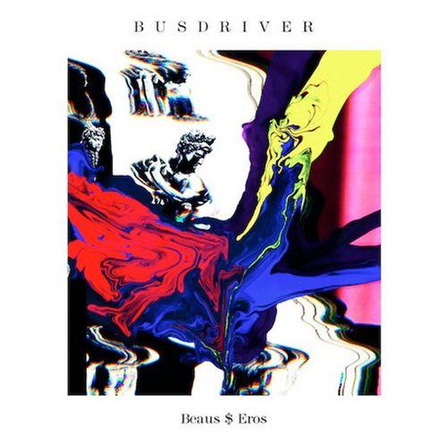 Busdriver – Beaus$Eros