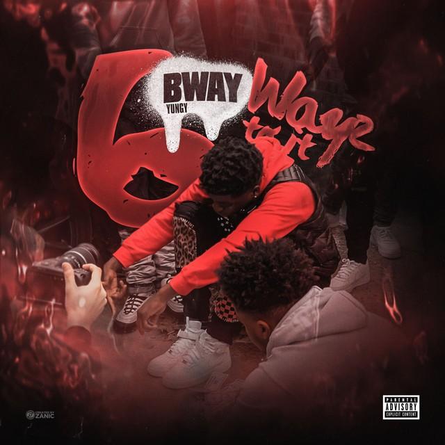 Bway Yungy – 6 Wayz To It