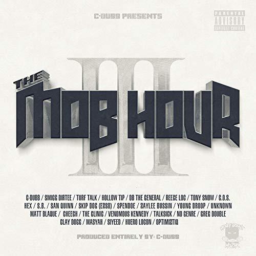 C-Dubb – The Mob Hour, Vol. 3
