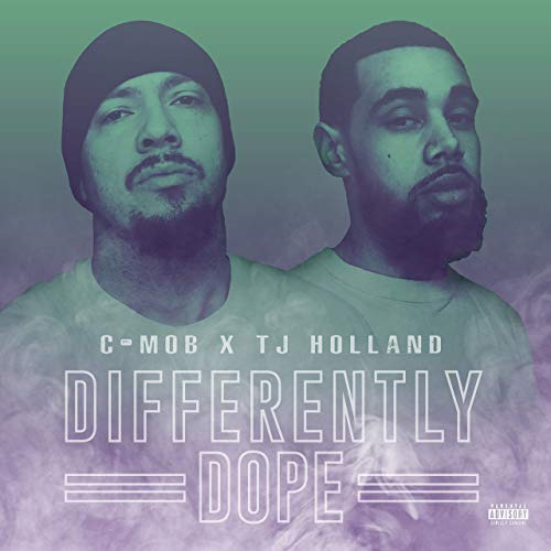 C-Mob & TJ Holland – Differently Dope