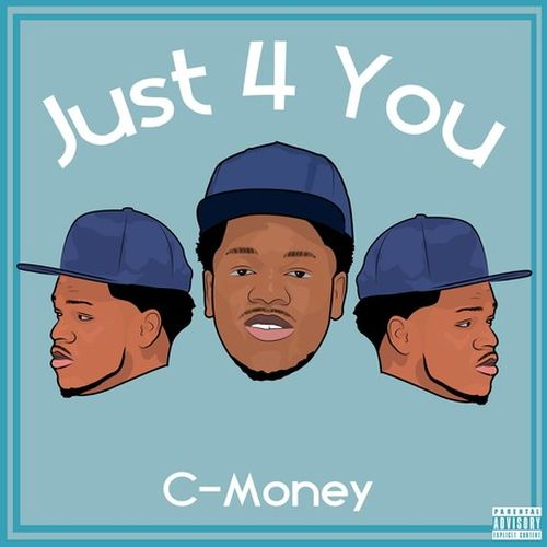 C-Money - Just 4 You