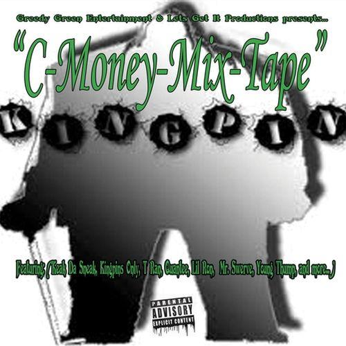 C-Money - Kingpin C-Money Mixtape