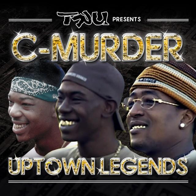C-Murder – Tru Presents C-Murder: Uptown Legends