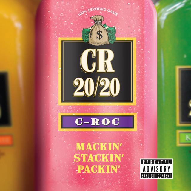 C-Roc – Mackin' Stackin' Packin'