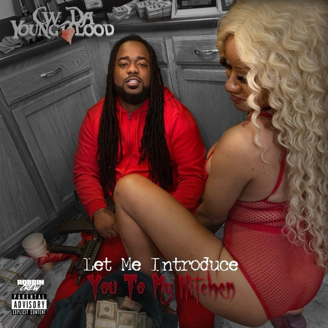 C.W. Da Youngblood – Let Me Introduce You To My Kitchen