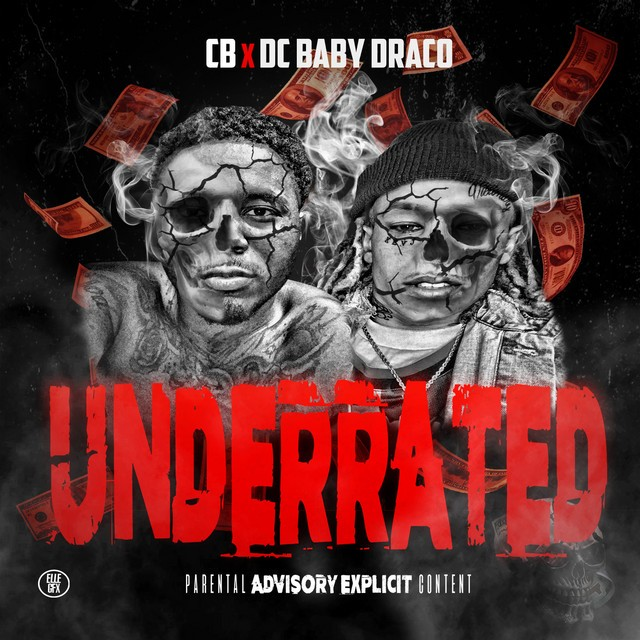 CB & DC Baby Draco – Underrated – EP