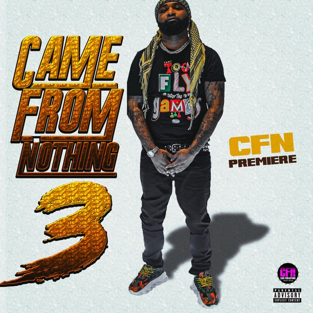 CFN Premiere – Came From Nothing 3