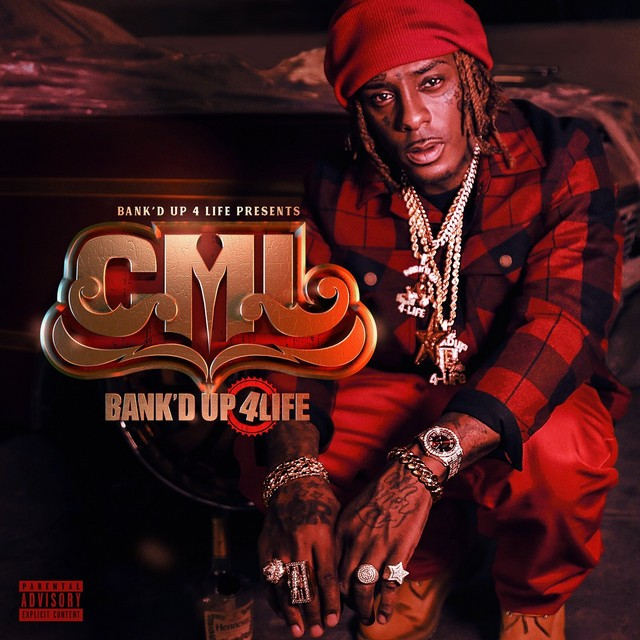 CML – Bank'd Up 4Life