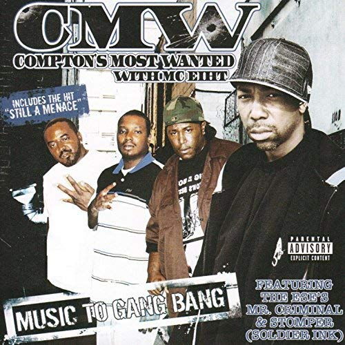 CMW – Compton's Most Wanted – Music To Gang Bang