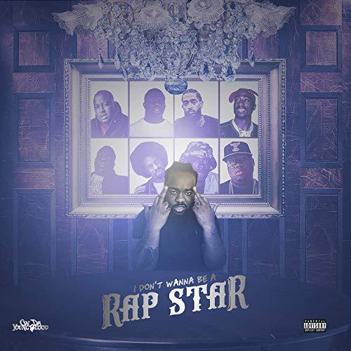 CW Da Youngblood – I Don't Wanna Be A Rap Star