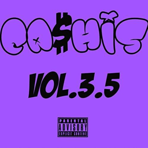 Ca$his – Ca$his, Vol. 3.5